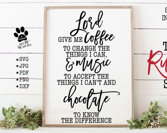 Download Lord Give Me Coffee To Change The Things I Can – Svg File Design