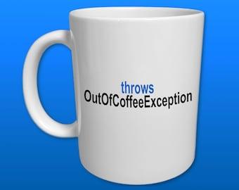 Java Programmer Software Developer Web Software Developer Gift Computer Nerd Coffee Code Exception Cup