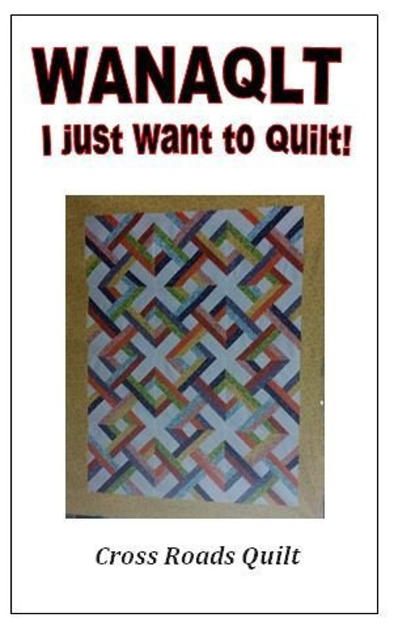 Cross Roads Quilt Pattern 2 Dollars From Each Sale To Christopher Reeve Foundation