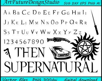 Supernatural svg, Supernatural font, Supernatural alphabet, printable, Cut files, SVG, Ai, Eps, Dxf, Png 300 dpi