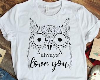 15ba7214a OWL always love you-Unisex Short Sleeve Tee- funny pun owl t-shirt for  animal lover, adorable bird tee shirt for girls art birthday party