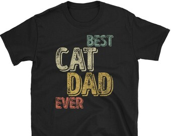 4ceaf464 Best Cat Dad Ever T-Shirt Father's Day Gift Shirt