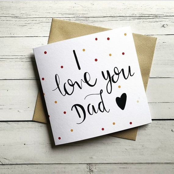 Father's Day, dad, love you, daddy, greeting card.