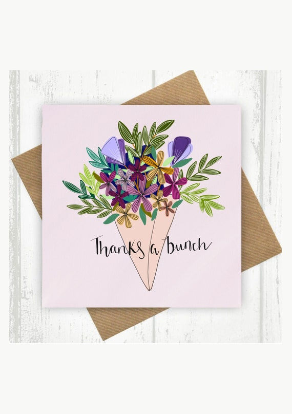 Thanks a bunch, Thank you, flowers, friend, greeting card.