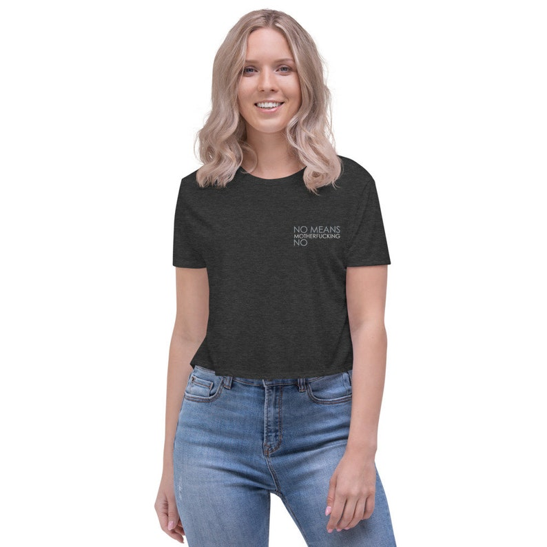 No Means No Embroidered Crop Tee