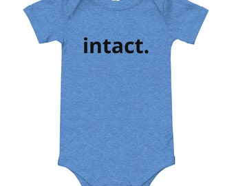 Intact ONESIE \u00ae brand bodysuit or shirt Intactivist Born Perfect Kept Whole awareness natural parenting or attachment parenting baby boy