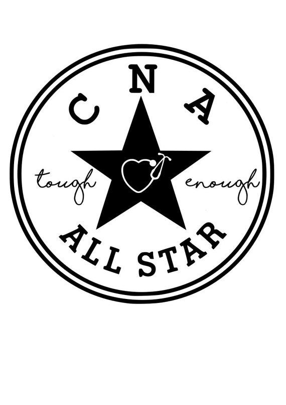 All Star Cna Svg File Quote Cut File Silhouette File