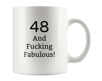 Birthday Gifts For Her Him Gift 48 And Fucking Fabulous 48th