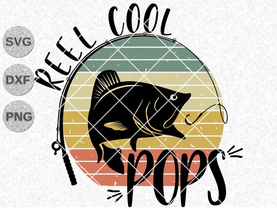 Download Svg Png Vintage Reel Cool Pops Fishing Gift For Dad Or Grandpa Fathers Day Svg Digital Art Collectibles Kientructhanhdat Com