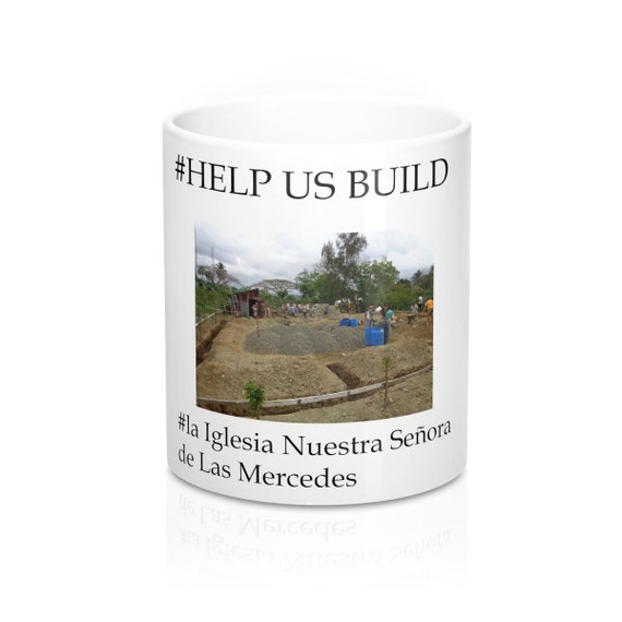 Dominican Republic Church Project Mug 11oz