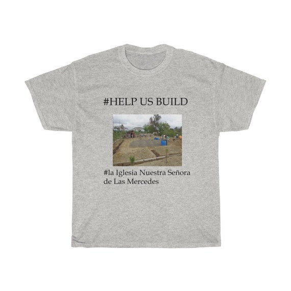 Dominican Republic Church Construction Heavy Cotton Tee