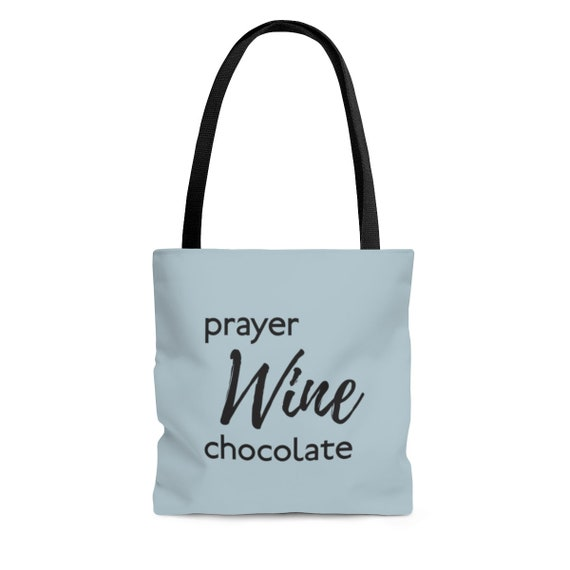 Prayer, Wine, and Chocolate AOP Tote Bag