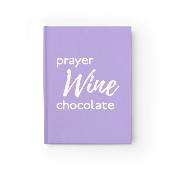 Prayer, Wine, and Chocolate Journal - Ruled Line