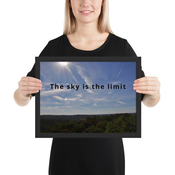 The Sky is the Limit Framed matte paper poster