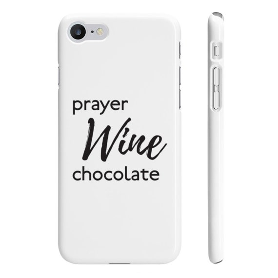 Prayer, Wine and Chocolate Wpaps Slim Phone Cases