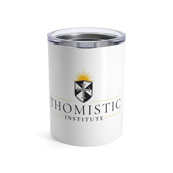 Thomistic Institute Tumbler 10oz
