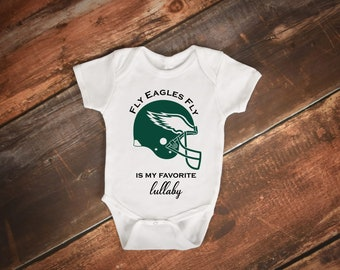 4b3fc0c085e Fly Eagles Fly is my favorite lullaby, Eagles football baby bodysuit, Philadelphia  Eagles