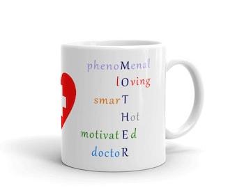 Dr Mom (MOTHER = Phenomenal, Loving, Smart, Hot, Motivated, Doctor) Mug (11 or 15 oz)