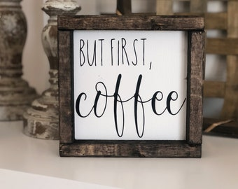 But First Coffee Rustic Wood Banner Sign