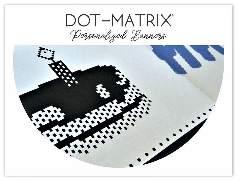 Personalized Dot Matrix Banner  Print Shop Banner  TBT  image 0