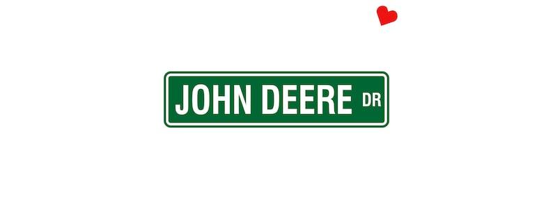John Deere Aluminum Street Sign  JD Tractor Outdoor Indoor image 0