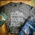coffee. books. rain. tee