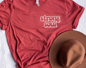 Strong Soul Adult Unisex Tshirt - Powerful Mama Women's Shirt - Strong Men's Graphic Tee - Christmas Gift