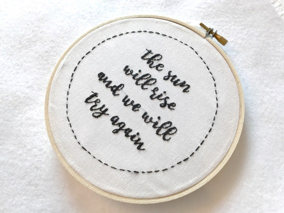 Twenty One Pilots Decal, Song Lyrics Wall Art Quotes, The Sun Will Rise And  We Will Try Again, Handmade Embroidery Hoop Art, Room Decor