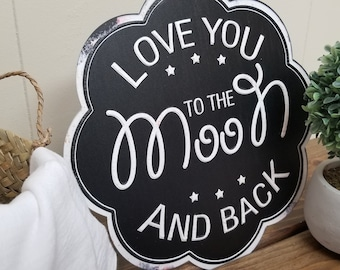 """Scalloped """"Love you to the moon and back"""" metal sign"""