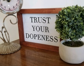 Trust your dopeness wall art, Hipster style , modern design, ready to ship
