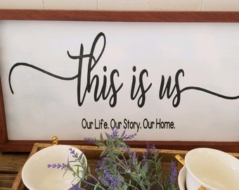 This is us, farmhouse rustic decor sign
