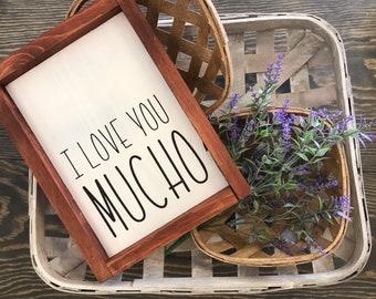 Love you mucho, farmhouse decor, ready to ship