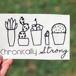 Chronically Strong Cactus   Spoonie   Decal