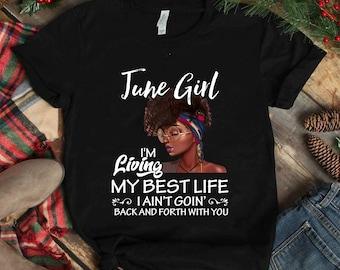 b626cd110da June Girl Living My Best Life Shirt   T-Shirt Birthday Gift Black Girl Shirt