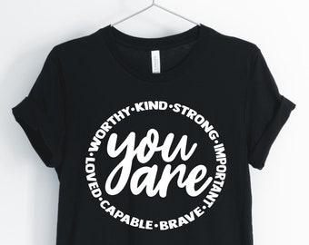 You Are Important Shirt, Inspirational Shirt, Christian T-Shirt, Religious Gift, Faith Shirt, You Are Brave Shirt, Unisex & Women's Shirts