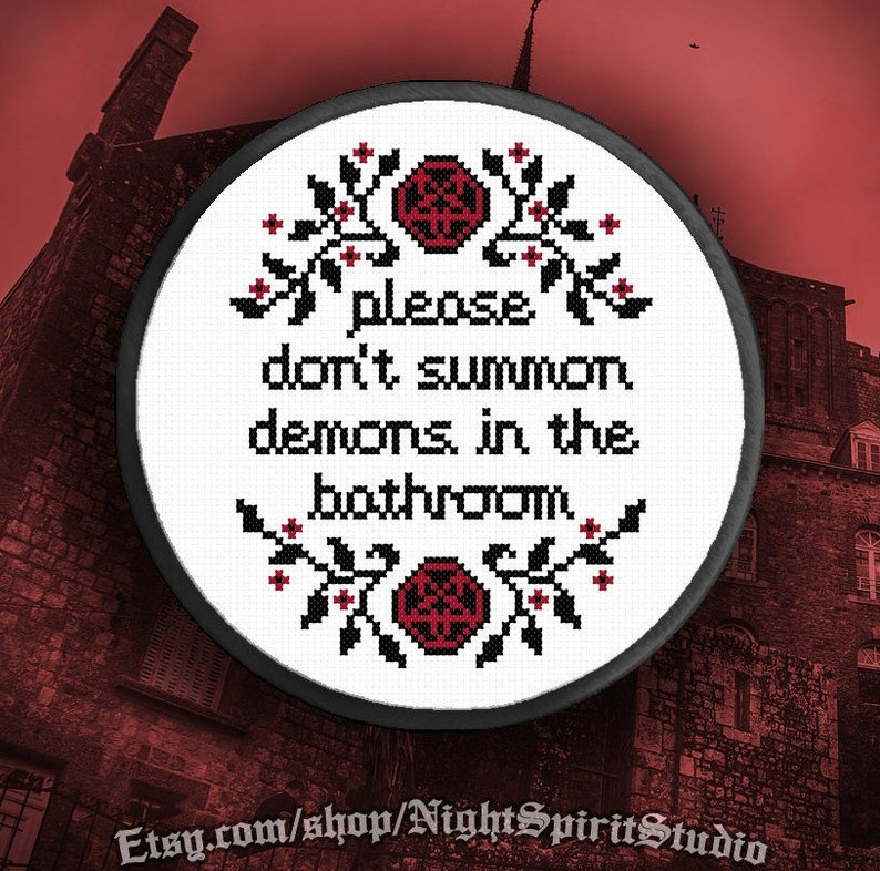 Please Don't Summon Demons in the Bathroom Cross Stitch image 0
