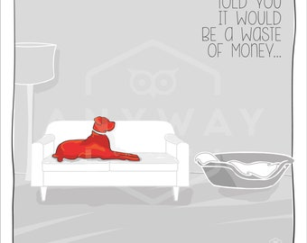 Waste of money -  dog print