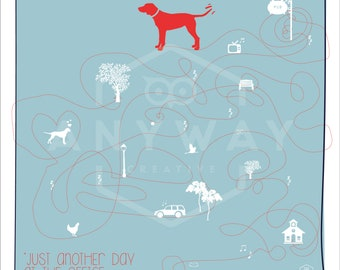 Just another day -  dog print