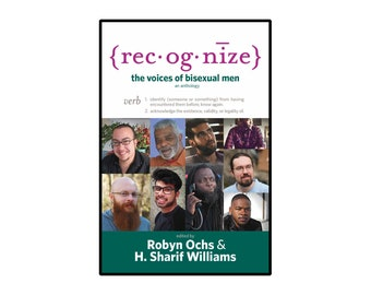 Recognize: The Voices of Bisexual Men