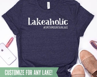 94e493ad Custom Lakeaholic Shirt - Funny Custom Lake Shirts for Women and Men, Lake  Gifts & Decor