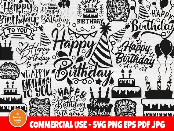 20 Happy birthday SVG Files for Cricut Silhouette