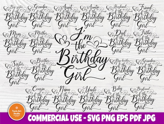 Birthday girl SVG, Family Shirt Svg Cut Files