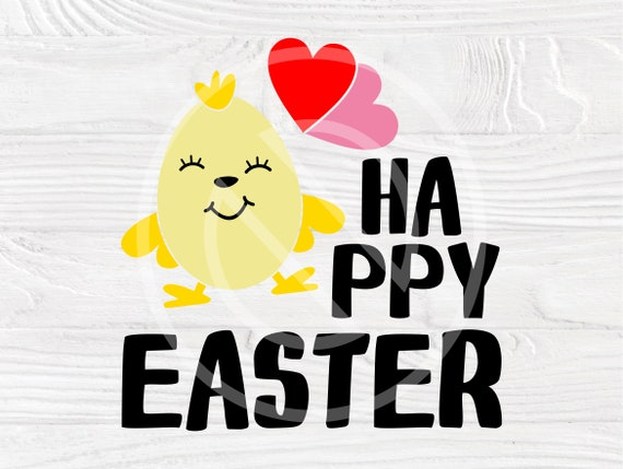 Happy Easter SVG Cut File, Cute Chick Svg