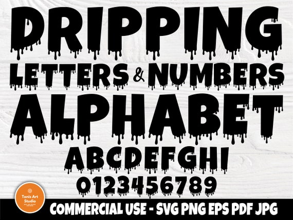 Dripping Font SVG, Dripping Letters, Alphabet Svg