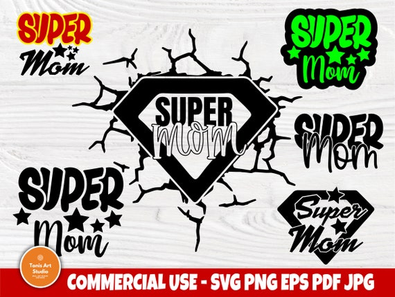 Super Mom SVG, Mom Life Svg, Mothers Day Cut Files