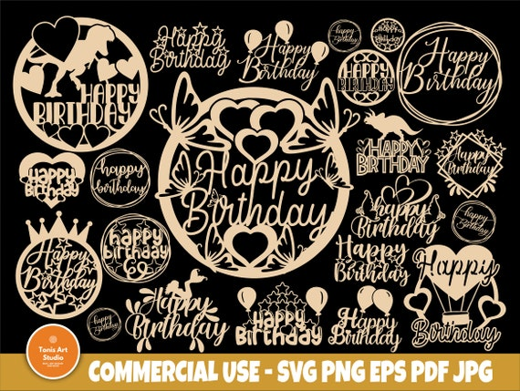 Happy Birthday SVG, Cake Topper Svg, Png