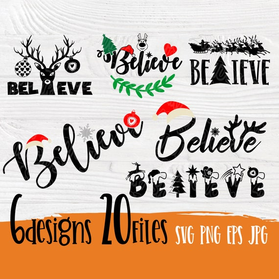 Believe christmas SVG   Believe svg bundle   Believe cut files   Believe silhouette   Believe clipart   Believe in christmas svg   Cricut