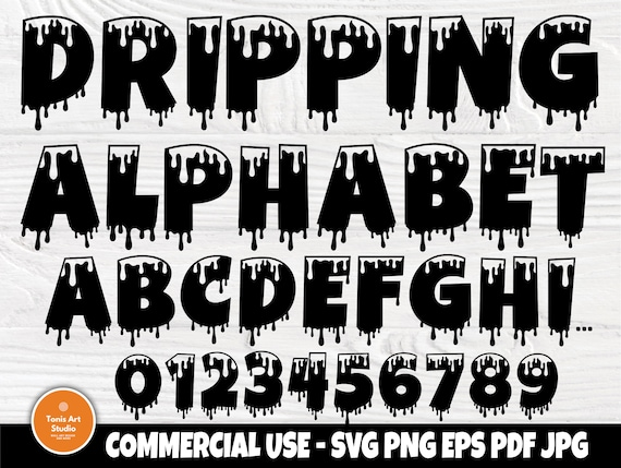 Dripping Font SVG | Dripping Alphabet | Dripping Cut Files | Dripping Monogram | Svg Files for Cricut and Silhouette | Dripping Letters Svg