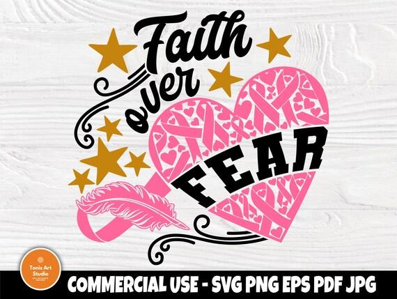 Faith Over Fear SVG, Breast Cancer Svg, Ribbon Svg
