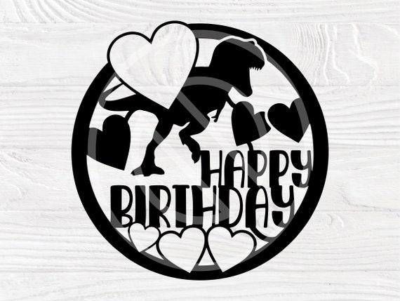 Happy Birthday SVG, Dinosaur Svg, Cake Topper Svg